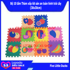 Bộ 10 tấm Thảm xốp lót sàn an toàn cho bé hình trái cây – 30x30cm – xuất xứ Việt Nam
