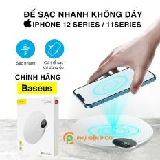 Đế sạc nhanh không dây Iphone 12 Series / Iphone 11 Series chính hãng Baseus – Sạc không dây cho Iphone