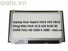 MÀN HÌNH LAPTOP ACER ASPIRE VX15 VX5-591G