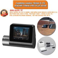 [Bản quốc tế] Camera hành trình ô tô XIAOMI 70MAI Pro Plus A500 tích hợp sẵn GPS – Bảo hành 6 tháng