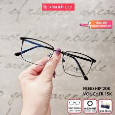 Gọng kính kim loại nữ mắt tròn Lilyeyewear 1031 nhẹ nhàng thanh mảnh, giúp người đeo thoải mái, phù hợp với nhiều khuôn mặt , gọng kính có nhiều màu, một size kèm quà