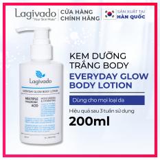 Kem dưỡng ẩm trắng da body Hàn Quốc phục hồi da toàn thân Lagivado chính hãng Everyday Glow BODY LOTION 200ml