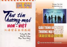 Combo giáo trình thư tín thương mại và nghiệp vụ ngoại thương song ngữ Việt Hoa.(tặng bộ giáo trình pdf 10G qua mail)
