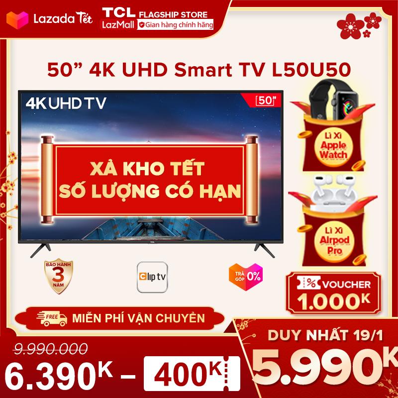 【Click săn Apple Watch】Smart TV 50 inch TCL 4K UHD wifi. – L50U50 – HDR, Micro Dimming, Dolby, T-cast – Tivi giá rẻ chất lượng – Bảo hành 3 năm.