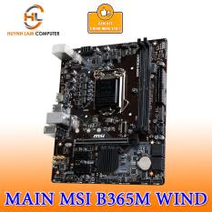 Main Msi B365M WIND Chính hãng Networkhub Phân phối