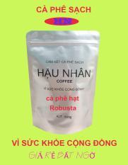 Cà phê hạt rang nguyên chất giá rẻ Robusta – 500g – Hậu Nhân Coffee