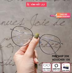 Gọng kính cận tròn nhiều màu Lilyeyewear 2998 phụ kiện thời trang nữ phù hợp nhiều khuôn mặt một size kèm quà