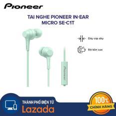 Tai nghe nhét tai có MIC Pioneer In-Ear Micro SE-C1T – dây cáp dày,bền và chống rối – Hàng Chính Hãng