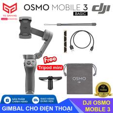 BẢN ĐƠN – DJI OSMO Mobile 3 – Gimbal chống rung dành cho điện thoại, Gopro – Hãng phân phối chính thức