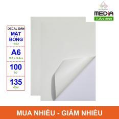 Giấy In Màu Nhãn Dán (Decal) Media 1 Mặt Bóng (Glossy) A6 (10.5 x 14.8cm) 135gsm 100 Tờ