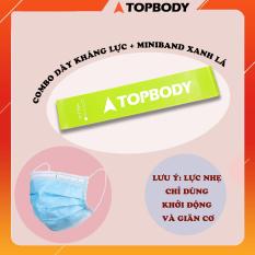 Combo Dây kháng lực Miniband kèm khẩu trang kháng khuẩn TOPBODY