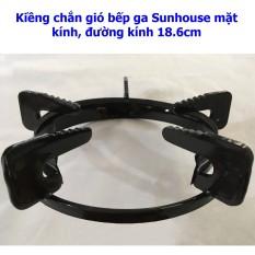 Kiềng Chắn Gió Bếp Ga Sunhouse Mặt Kính, Đường Kính 18.6cm