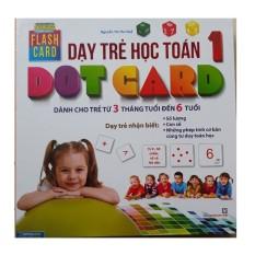 Flashcard – Dạy trẻ học Toán Dotcard tập 1 (hộp)-tái bản mới 2020