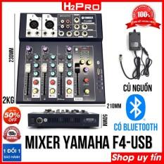 Mixer Yamaha F4-USB H2Pro Bluetooth-4 Kênh, bộ trộn âm thanh Mixer F4 Bluetooth chất lượng cao