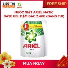 Nước giặt Ariel Matic Base gel đậm đặc 2.4kg (Dạng túi)