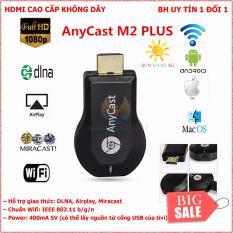 Thiết bị kết nối HDMI không dây điện thoại, ipad .với TV Anycast M2 Plus.dễ dàng chia sẻ hình ảnh,video lên TV TỐC ĐỘ VÀ CHẤT LƯỢNG CỰC TỐT ( BẢO HÀNH 1 ĐỔI 1 TOÀN QUỐC)