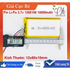Pin Lithium-Polymer 3.7V 10000Mah 1260100 Mới – ĐủDung Lượng – Có Mạch Bảo Vệ