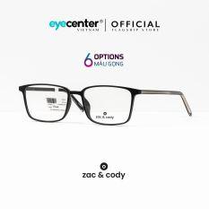 Gọng kính cận nam nữ chính hãng ZAC & CODY C01 lõi thép chống gãy nhiều màu nhập khẩu by Eye Center Vietnam