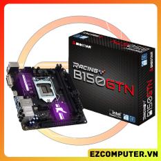 Mainboard Biostar B150GTN – Mainboard Cho ITX PC – Bios Chạy Được 8100 9100F – B150 ITX – Mini ITX