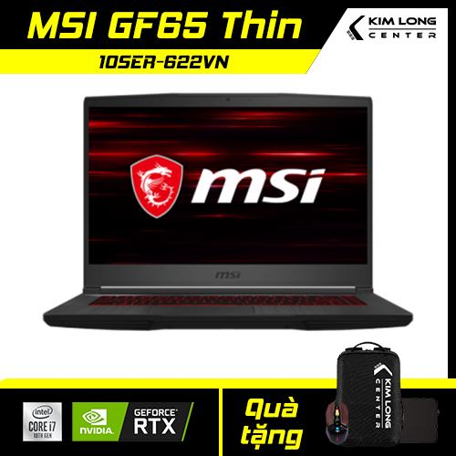 [BLACK FRIDAY GIẢM NGAY 3TR] Laptop MSI GF65 Thin 10SER-622VN : i7-10750H | 8GB RAM | 512GB SSD | RTX 2060 6GB + UHD Graphics 630 | 15.6 FHD 144Hz | Win 10