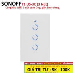 Công tắc Wifi Sonoff T1 US-3C (3 Nút,hình chữ nhật), cảm ứng, gắn âm tường