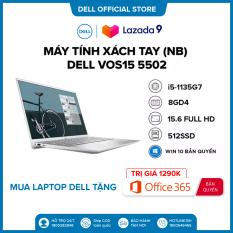 TRẢ GÓP 0%|FREESHIP| Laptop DELL VOS15 5502 i5-1135G7 Ram 8GD4 512G SSD 15.6FHD Win 10 Bản Quyền / VGA 2GD5_MX330/XÁM(NT0X01)