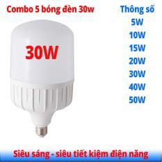 Combo 5 Đèn led bulb thân trụ 30W siêu tiết kiệm điện năng siêu sáng