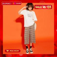 (SALE 50%)Quần lửng nữ GUMAC thiết kế phong cách trẻ trung, caro năng động QA12151