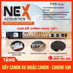 Vang Nex Acoustic FX9 Plus – Hàng Chính hãng – Check mã kiểm tra VAudio, mặt phay nhôm mỏng, 4 ốc nguồn dưới đáy -Tặng dây canon