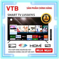Smart Karaoke TV VTB 55 inch Kết nối Wifi LV5587KS ( 4K, Android 7.0, Youtube, Tích hợp DVB-T2, Karaoke Offline ) – Bảo Hành 2 Năm Tận Nhà