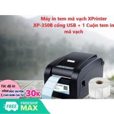 Máy in tem mã vạch XPrinter XP-350B cổng USB + 1 Cuộn tem in mã vạch