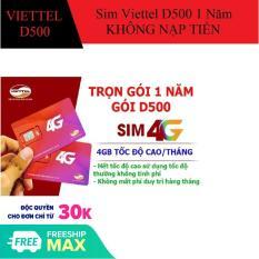 Sim 4G Viettel trọn gói 1 năm, gói cước D500, 4Gb tháng.