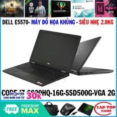 Dell Latitude E5570 – ĐỒ HỌA SIÊU NHẸ CORE I7 6820HQ, RAM 16G, SSD 256G+hdd 500g VGA AMD R7 M370 2GB, MÀN 15.6 FHD, NẶNG 2 KG