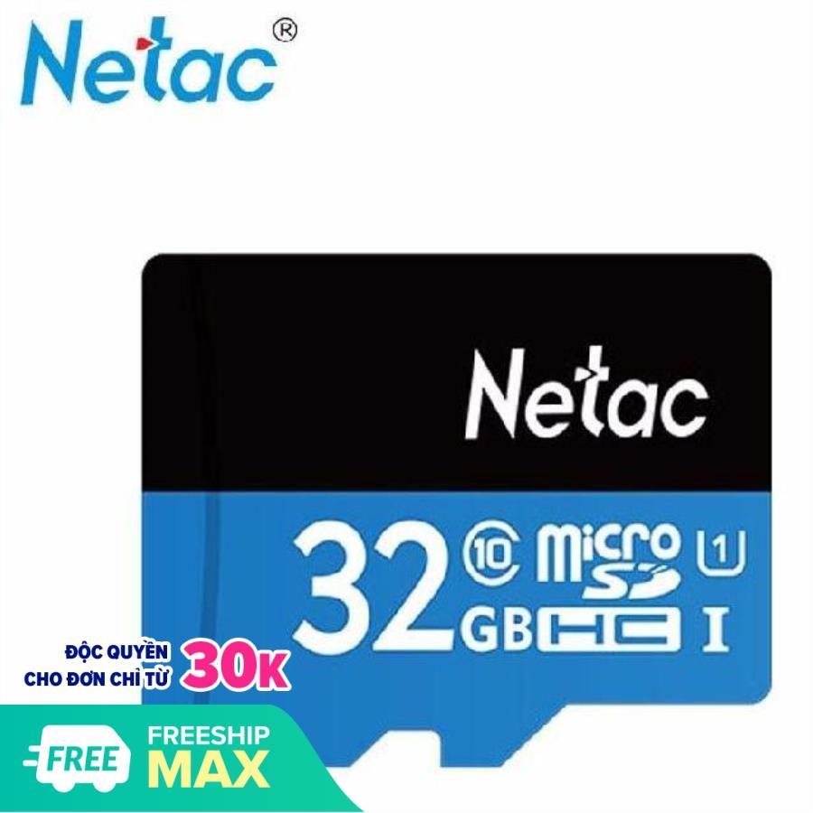 Thẻ nhớ MicroSD Netac 32GB chuẩn class 10 chuyên dụng dành cho camera và điện thoại BAO BÌ MỚI