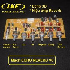 Mạch echo reverb V6 nâng cấp ampli karaoke