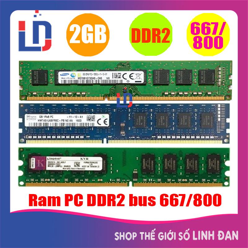 Ram máy tính để bàn 2GB DDR2 bus 667 / 800 (nhiều hãng) samsung hynix kingston tốc độ bus cao...