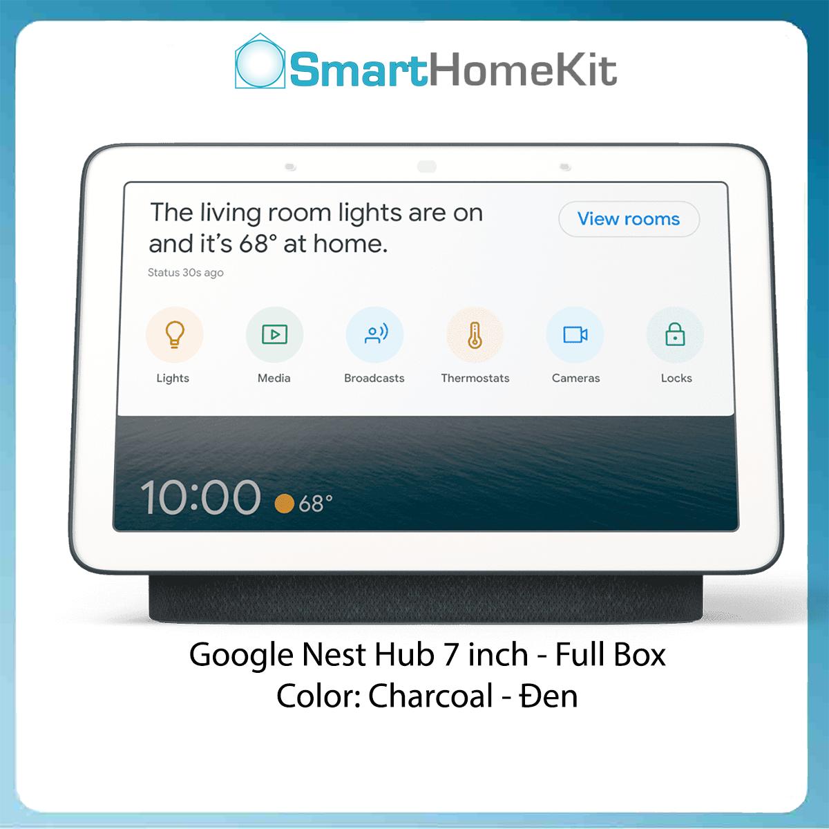 [FULL BOX MỚI 100%] Google Nest Hub 7″ Màn hình cảm ứng và loa thông minh tích hợp Trợ lý ảo – Smart HomeKit